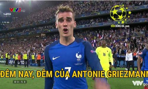 Người hùng của đêm qua - Anthoine Griezmann. đội tuyển bóng đá Quốc gia Pháp, đội tuyển bóng đá Quốc gia Đức