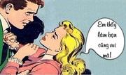 Cách đáp trả cô nàng thích đùa giỡn tình cảm