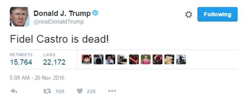 Donald Trump phản ứng trước sự ra đi của cựu chủ tịch Cuba Fidel Castro. Ảnh: Twitter.